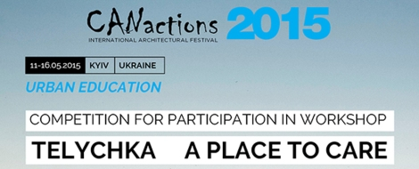 Telychka - A Place to Care' - CANactions Festival 2015